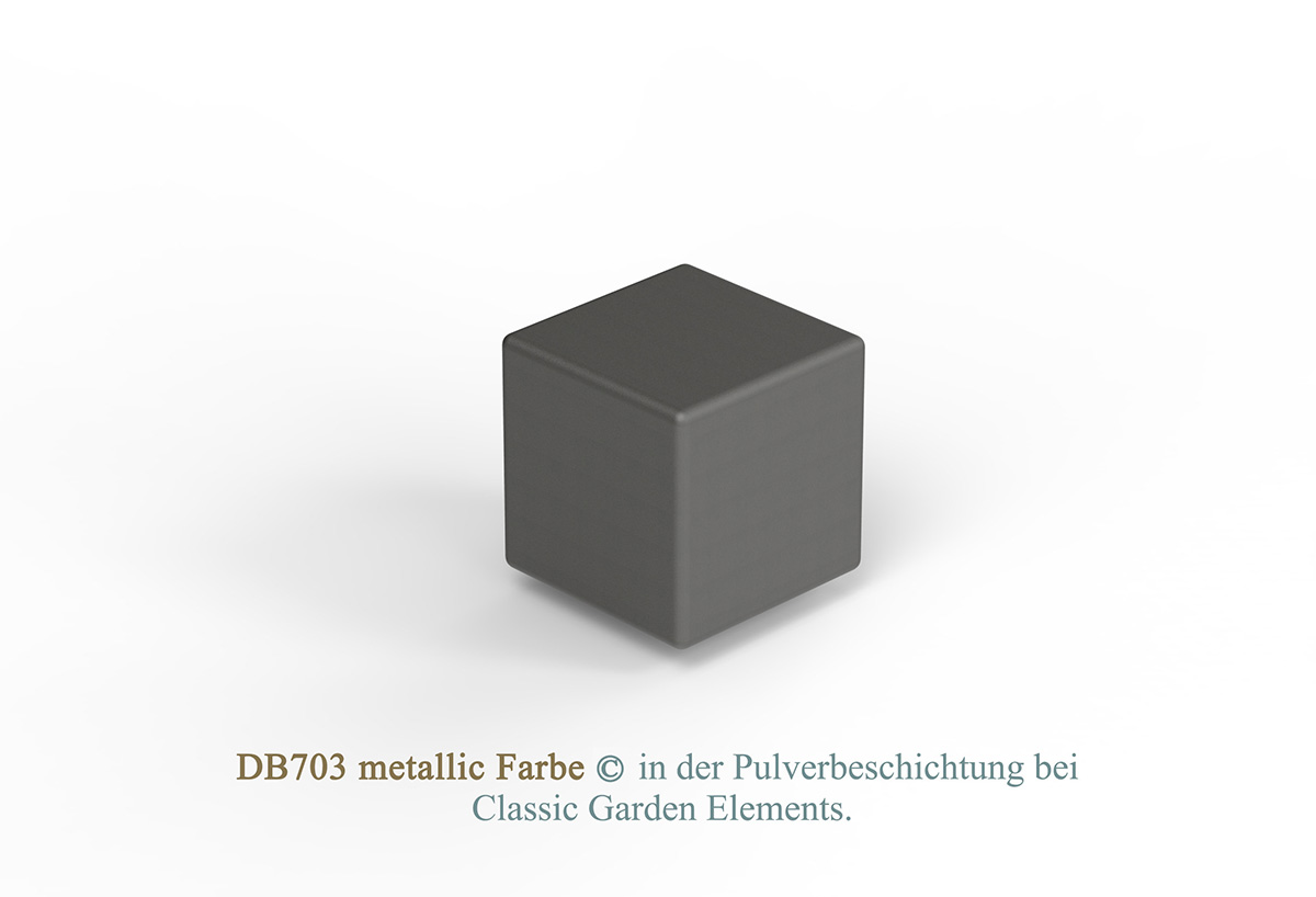 DB703 metallic Farbe in der Pulverbeschichtung bei Classic Garden Elements.